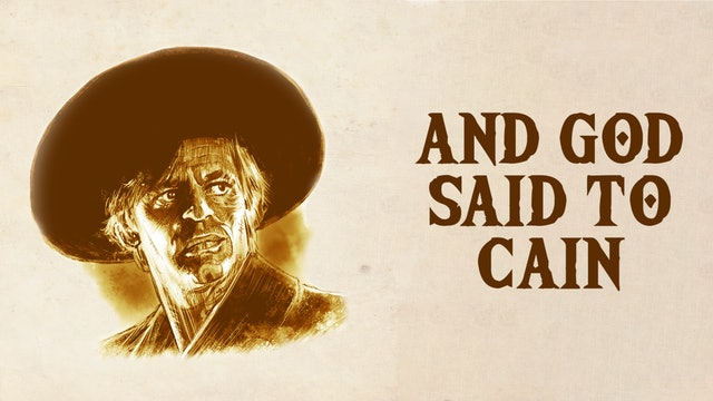 And God Said to Cain