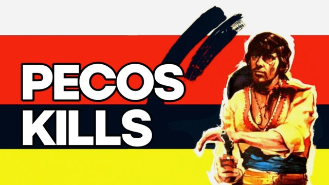 Pecos Kills