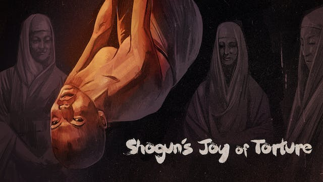 Shogun's Joy of Torture