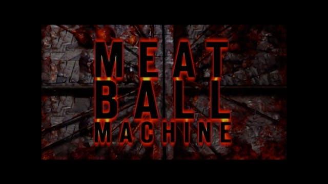 Meatball Machine - Trailer