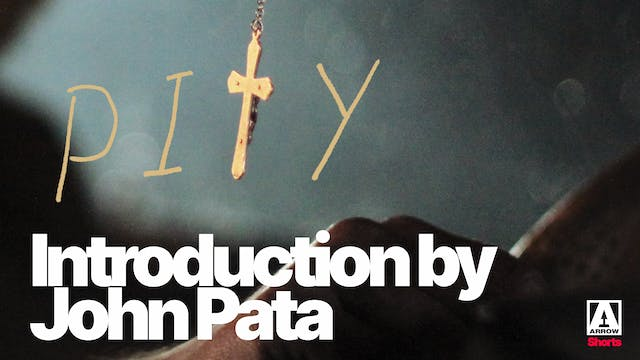 Pity - Introduction by John Pata
