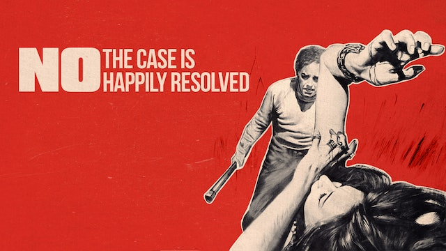 No, the Case is Happily Resolved