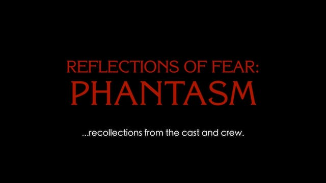Reflections of Fear: Realising Phantasm