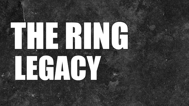 The Ring Legacy