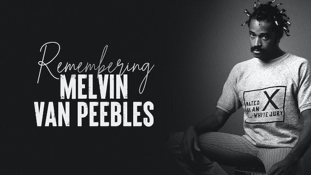Remembering Melvin Van Peebles