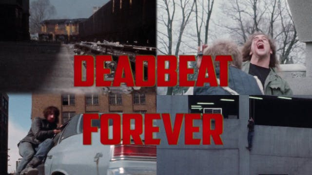 Jim VanBebber, Deadbeat Forever!