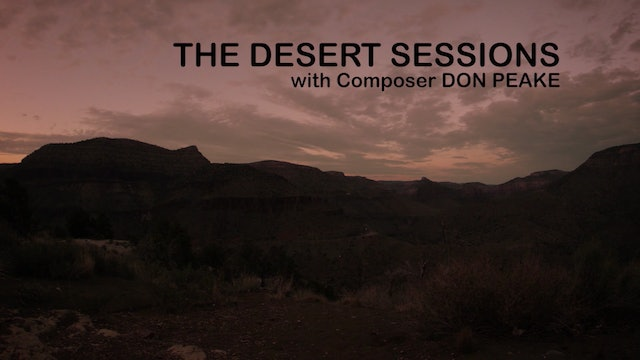The Desert Sessions with Composer Don Peake