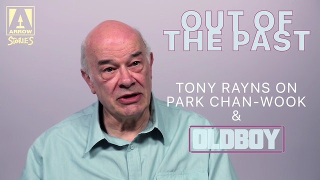 Out Of The Past - Tony Rayns on Park Chan-wook & Oldboy