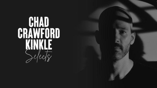 Chad Crawford Kinkle Selects