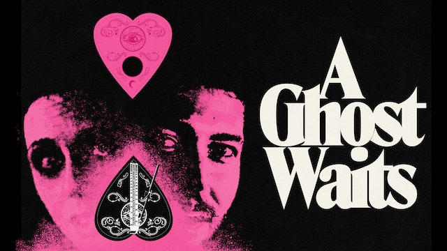 A Ghost Waits (Audio Commentary with Adam Stovall and MacLeod Andrews)