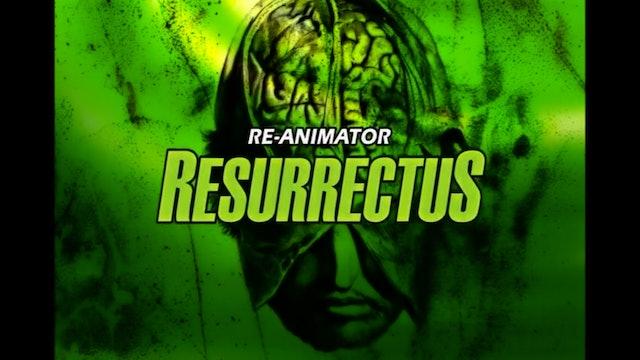 Re-Animator: Resurrectus
