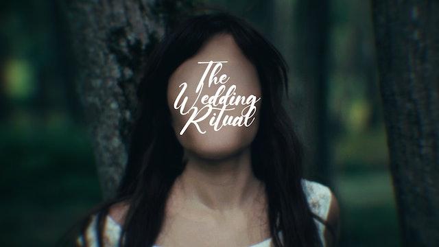 The Wedding Ritual