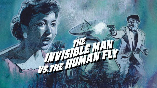 The Invisible Man Appears vs. The Hum...