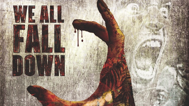 We All Fall Down - DELUXE EDITION