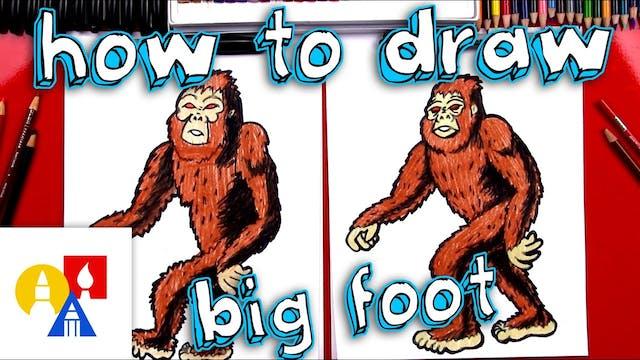 How To Draw Big Foot (Sasquatch)