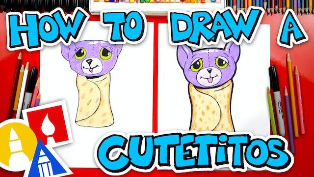 How To Draw A Cutetitos