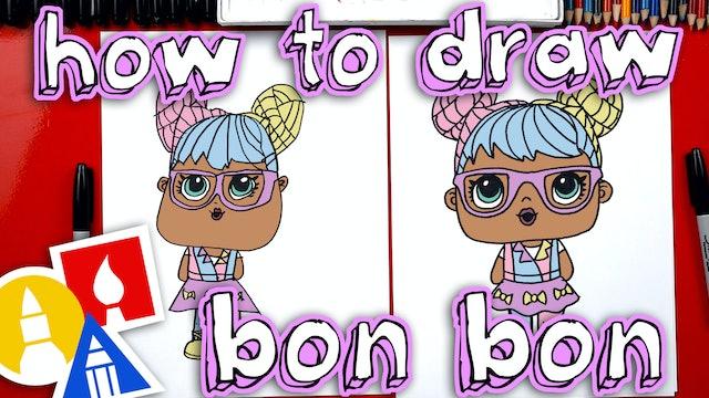 How To Draw Bon Bon LOL Surprise Doll
