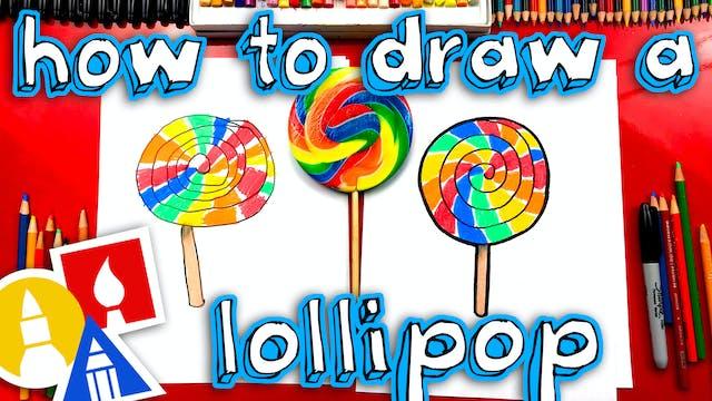How To Draw A Giant Rainbow Lollipop