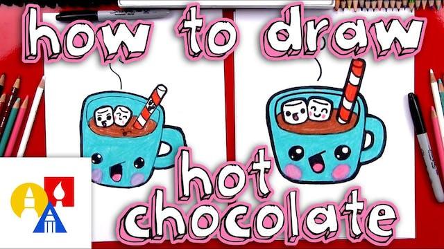 How To Draw Cartoon Hot Chocolate