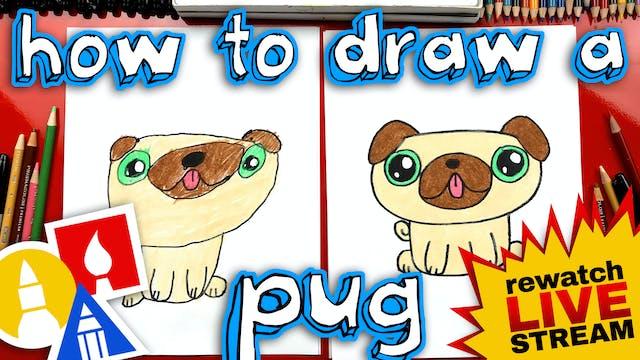 How To Draw A Pug Kawaii - Mothers Da...