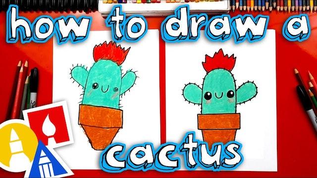 How To Draw A Cartoon Cactus