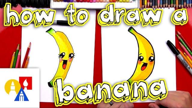 How To Draw Cartoon Banana