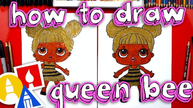 How To Draw Queen Bee LOL Doll