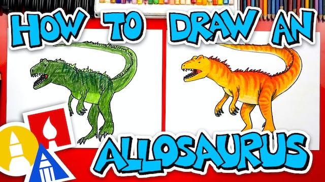 How To Draw An Allosaurus Dinosaur