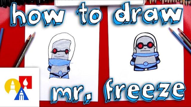 How To Draw Cartoon Mr. Freeze