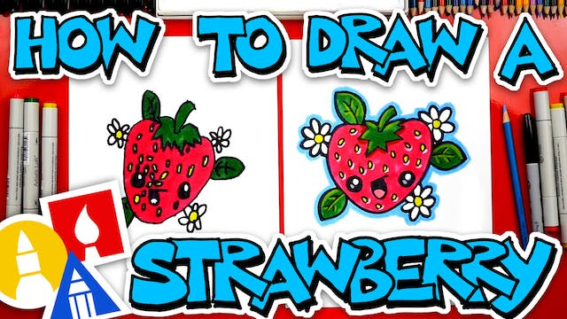 How To Draw A Funny Cartoon Strawberry