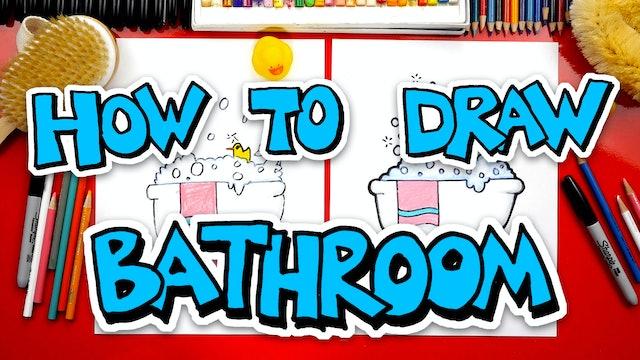 How To Draw Bathroom Stuff