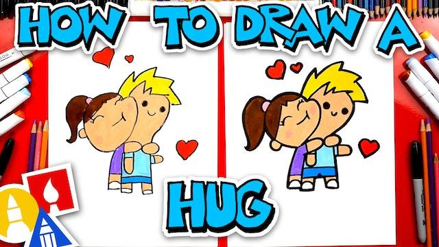 How To Draw A Hug For National Hug Day!