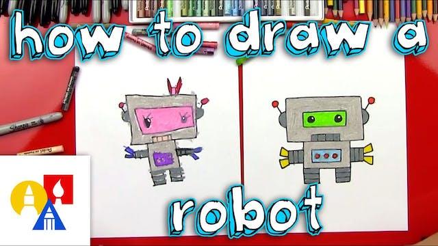 How To Draw A Cartoon Robot