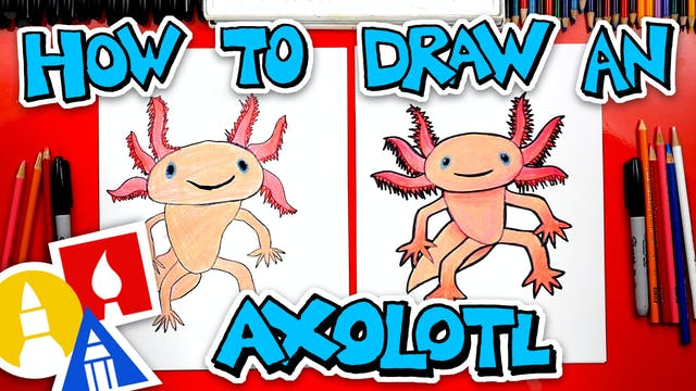 How To Draw An Axolotl