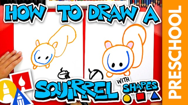 Drawing A Squirrel With Shapes - PRESCHOOL