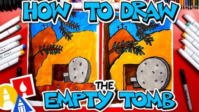 How To Draw The Empty Tomb - Happy Ea...