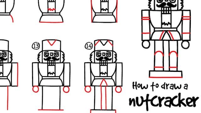 How To Draw A Nutcracker (PRINTABLE)