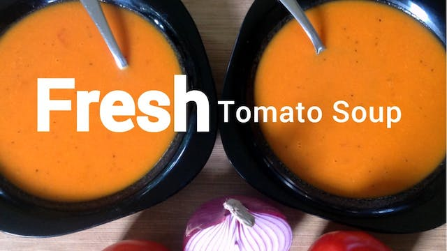 VEGAN FRESH TOMATO SOUP RECIPE (Class...