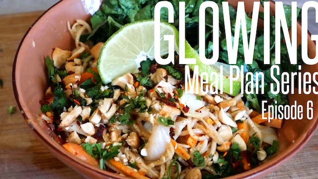 SEASON FINALE - Glowing Meal Plan Ser...