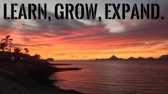 Learn, Grow, Expand.