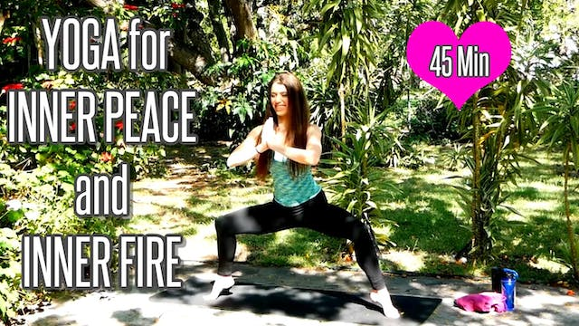 Yoga for Inner Peace & Inner Fire