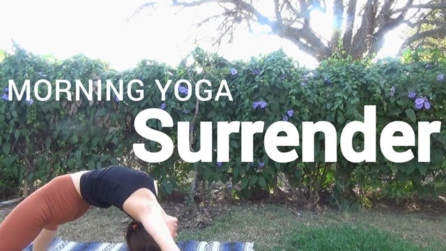 Morning Yoga: Surrender