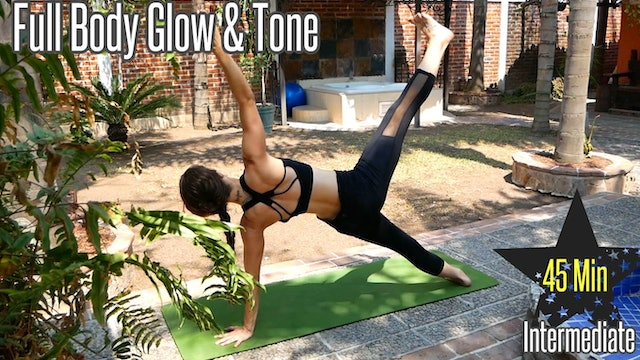 45 Minute Full Body Glow & Tone - Intermediate