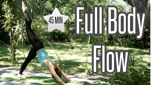 Full Body 45 Min Flow with Balancing (Intermediate)