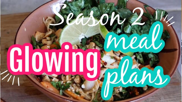 Glowing Meal Plans with ArtisticVegan.com Season 2
