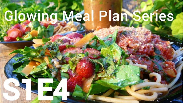 Glowing Meal Plan S1E4 - 1 Week of Plant-Based Meals