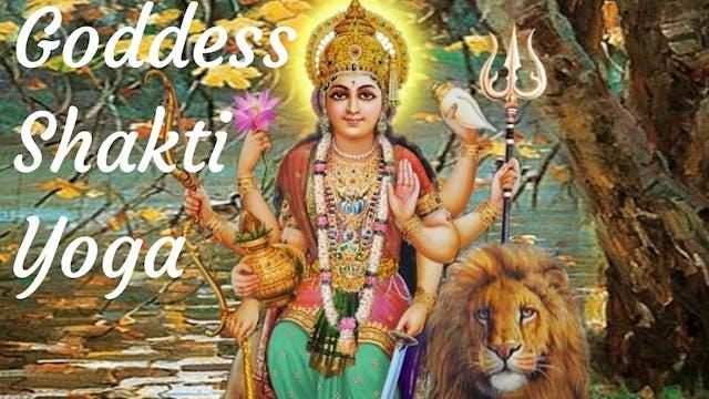 Goddess Shakti Yoga Flow - 30 Minutes