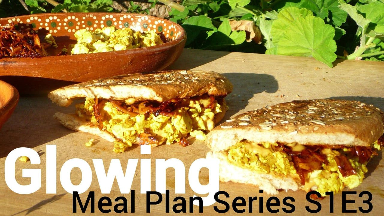 Glowing Meal Plans Week 3 of Plantbased Meals S1E3