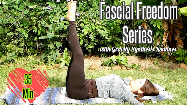 Yoga for Fascial Freedom with Gravity Synthesis Routines - All Levels