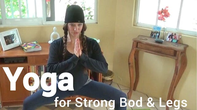 Yoga for a Strong Bod & Legs